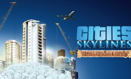 Cities: Skylines – Carols, Candles and Candy