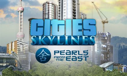 Cities: Skylines – Pearls From The East