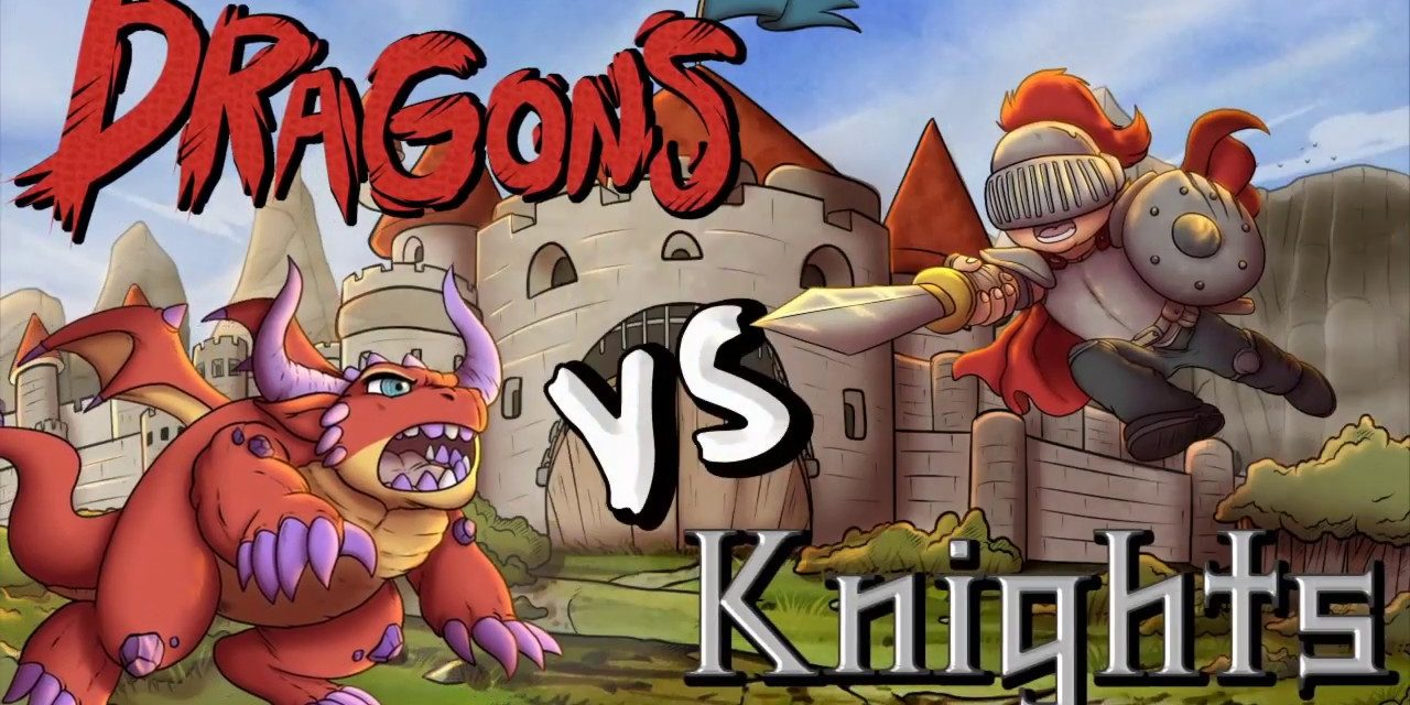 Dragons vs Knights