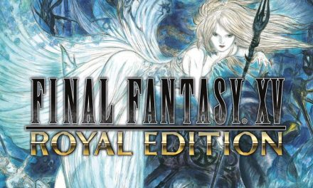 Final Fantasy XV – Royal Edition