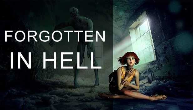 FORGOTTEN IN HELL