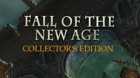 Fall of the New Age – Collector's Edition