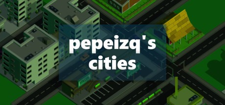 pepeizq's Cities